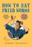 Lesson Plans and Activities for How to Eat Fried Worms
