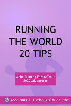 Running the World – 20 Tips To Help Make Running Part Of Your 2020 Adventures Healthy Mind And Body, Outdoor Workouts, Motivate Yourself, Jogging, Feel Good, Exploring, Countries, Have Fun, Mindfulness