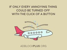 Wouldn't it be nice? Adblock Plus, Turn Off, Ads, Nice, Nice France