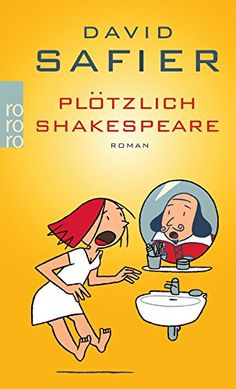 Plötzlich Shakespeare von David Safier http://www.amazon.de/dp/3499248123/ref=cm_sw_r_pi_dp_PFJJwb1MTXSH3