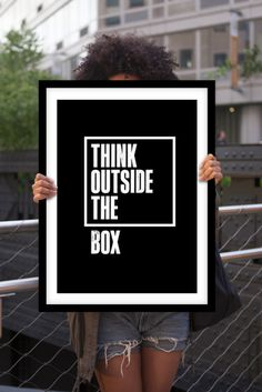 "Inspiring Black and White Print ""Think Outside The Box"" by TheMotivatedType @Etsy Typographic Motivation, Wall Decor, Wise Words https://www.etsy.com/shop/TheMotivatedType"