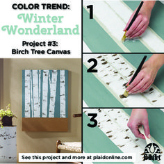 This season's FolkArt Home Decor color trend brings you winter wonderland with this beautiful DIY Birch Tree Canvas!