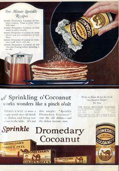 1922 - Dromedary Cocoanut ad. Coconut on pancakes!