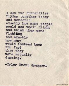 Butterflies | Tyler Knott Gregson