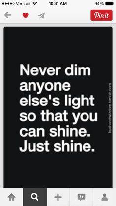 Just shine!