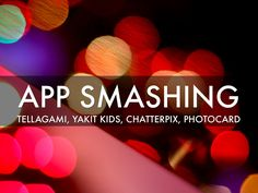 """App Smashing"" - A Haiku Deck by Vipula Sharma"