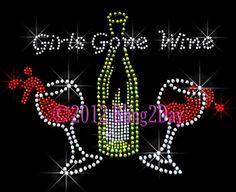 Girls Gone Wine  Wine Glass  Iron on Rhinestone by BlingPlaza