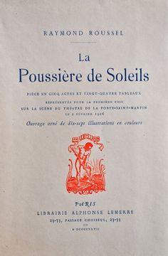 La Poussière de Soleils - Raymond Roussel