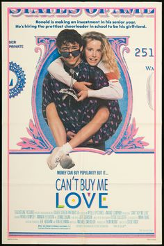 Can't Buy Me Love, starring Patrick Dempsey. God i love this movie!!! Too great.