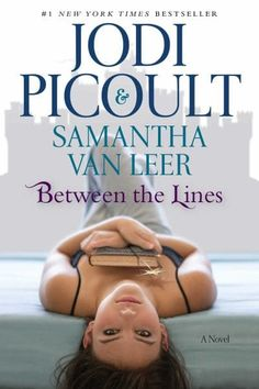 In this delightful companion novel to Off the Page, #1 New York Times bestselling authors Jodi Picoult and her daughter and cowriter, Samantha van Leer, present the YA novel that started it all! Filled with romance, adventure, and humor, the magic jumps off the page (literally) in a story you'll never forget.  What happens when happily ever after…isn't?  Delilah is a bit of a loner who prefers spending her time in the school library with her head in a book—one book in particular. Between the…