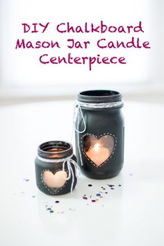 DIY: chalkboard mason jar candle centerpiece