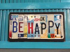 License Plate Sign License Plate letter Art Picture Home Deco BE HAPPY License Plate Letter Sign, License Plate Art