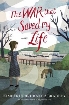 <2015 pin> The War That Saved My Life by Kimberly Brubaker Bradley. SUMMARY:  Summary: A young disabled girl and her brother are evacuated from London to the English countryside during World War II, where they find life to be much sweeter away from their abusive mother.