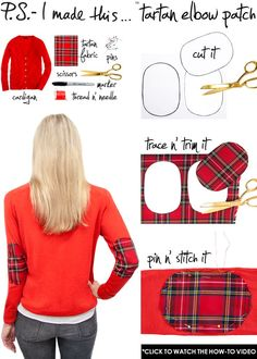DIY tartan, plaid print elbow patch for sweaters! Diy Clothes Refashion, Diy Clothing, Refashioning Clothes, Alter Pullover, Diy Accessoires, Diy Vetement, Diy Mode, Diy Couture, Old Clothes