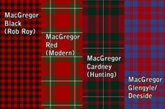 """""""Wearing a particular Clan tartan indicates that the wearer bears an allegiance to the Chief of that Clan. A tartan which uses the name of a Clan may only do so if the Chief of that Clan has given his approval to the particular design. Mcgregor Clan, Scotland Kilt, Scottish Clan Tartans, My Family History, Tartan Plaid, Black, Kilts, Genealogy, Country Fashion"""