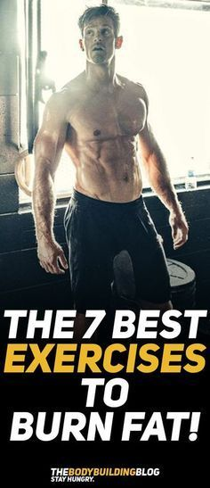 Find out what are The 7 Best Exercises to Burn Fat! #fitness #exercise #gym #workout