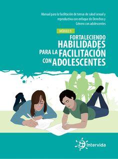 Manual 1 para la facilitación de temas de Salud Sexual y Reproductiva…