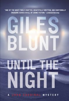 Google Image Result for http://www.retreatbyrandomhouse.ca/wp-content/uploads/2012/09/Until-the-Night-Giles-Blunt.jpg