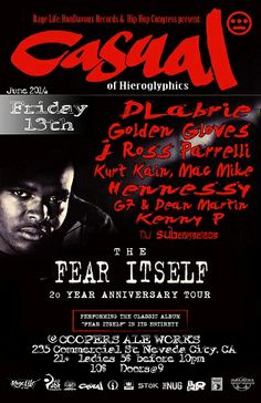 6/13-Nevada City,CA-Casual(Hiero) Fear Itself Tour ft. DLabrie,J Ross Parrelli,Kurt Kain,G7 & Dean Martin,YDMC,Golden Gloves,Hennessy,Mac Mike at Coopers