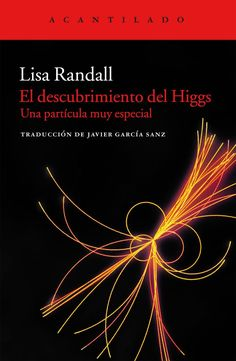 """Lisa Randall. """"El descubrimiento del Higgs"""" Lisa Randall, Tapas, Science, Movie Posters, Movies, Beautiful, Google, Products, Reading"""
