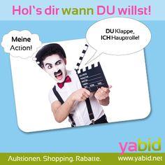 Uuund Action!!! Dein Drehbuch, deine Handlung, deine #Deals, deine #Auktionen. Hol's dir wann DU willst! www.yabid.net