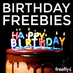 Birthday Freebies! #freebies #birthday #free
