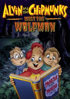 """Alvin and the Chipmunks Meet the Wolfman (2000) In this spooky feature-length movie, Alvin, Simon and Theodore stage a production of """"Dr. Jekyll and Mr. Hyde"""" and things get seriously creepy! Could it be that their neighbor Mr. Talbot is a werewolf?"""