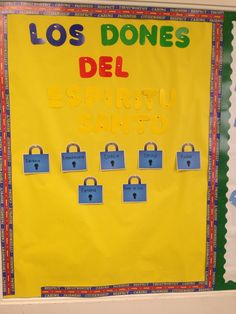 Los dones del espiritu santo, the gift of the Holy Spirit. We might need to change those yellow letters..