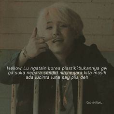 Likes, 236 Comments - Quotes bucin Quotes Lucu, Bts Quotes, Mood Quotes, Funny Quotes, Reminder Quotes, Today Quotes, Self Reminder, Kpop, Caption Tumblr