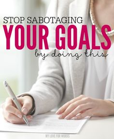 Stop sabotaging your goals by doing this