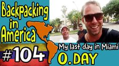 Bacpacking in America - 0. Day - My last day in Miami