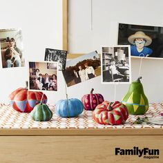 Gourd-geous Photo Display: Dig up interesting family snapshots to create this sweet conversation starter. For added cheer, ask guests to use the photos' flip sides to jot down a few words -- any funny or fond memory about the depicted event or person.