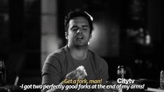 """New Girl, Nick -- """"I've got two forks right here!"""""""