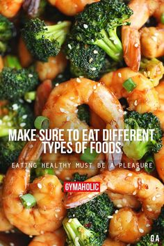 Make Sure To Eat Different Types Of FoodsEating healthy must be a pleasure.http://www.gymaholic.co