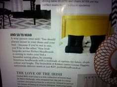 Perfect headboards in the February edition of Irish Tatler.very exciting.hopefully the first of many, Louise