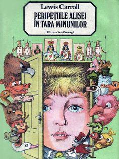 Lewis Carroll - Peripetiile alisei In Tara Minunilor - Picture Story, Daily Pictures, Lewis Carroll, Haiti, Grimm, Book Illustration, Illustrators, Don't Forget, Nostalgia