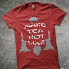 Make Tea Not War by TJorgensenDesign on Etsy