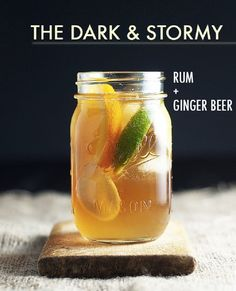 The Dark and Stormy / Rum and Ginger Beer