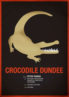 Crocodile Dundee ~ Minimal Movie Poster by Chris Thornley Old Film Posters, Best Movie Posters, Cinema Posters, Vintage Posters, Crocodile Dundee, Rainbow Serpent, Alternative Movie Posters, Film Serie, Love Movie