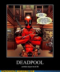 DEADPOOL... I don't remember how to tag people but Eden this is as much for you as it is me :) you always haw good geeky taste  yo!
