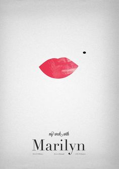 """My Week With Marilyn"" by Joseph Ling.  http://minimalmovieposters.tumblr.com/tagged/my-week-with-marilyn"