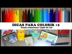 DICAS PARA COLORIR #2: Como armazenar Lápis de Cor | Livros de Colorir - YouTube
