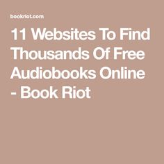 11 Websites To Find Thousands Of Free Audiobooks Online - Book Riot