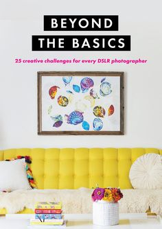 Beyond the Basics: Introducing Our Latest Photography e-Course | A Beautiful Mess | Bloglovin'