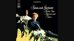 Simon & Garfunkel - Scarborough Fair/Canticle (Audio) ... If you haven't heard this song, please listen to it immediately (or even if you have heard it)