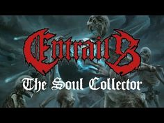 DAY ON A SCREEN: ENTRAILS - THE SOUL COLLECTOR (song)