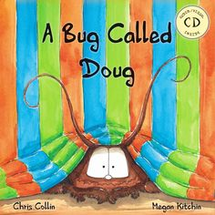 hilarious Book - A Bug Called Doug (hardcover version plus CD). Love this book. Also on the premiers readers cup list. Birthday Games, Great Birthday Gifts, Dennis Jones, Monster Under The Bed, Musical Composition, Best Mate, Australia Day, Reading Challenge, Inspiration For Kids
