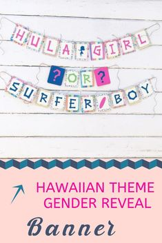 "A fun and unique way to decorate for your gender reveal party. This Hawaiian themed ""Boardshorts or Bikinis"" or ""Hula Girl or Surfer Boy"" banner is a great way to find out the gender of your baby! Beach Gender Reveal, Gender Reveal Banner, Gender Reveal Themes, Baby Shower Gender Reveal, Baby Shower Themes, Shower Ideas, Baby Gender, Hawaiian Baby, Hawaiian Theme"
