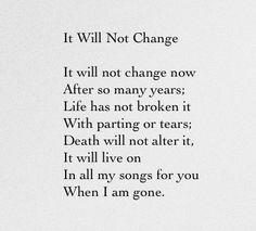 It Will Not Change - Sara Teasdale