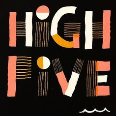 """""""High Five"""" by @carpentercollective. Really diggin' this color palette along with these creative and playful letters. Happy World Day for Cultural Diversity! #StrengthInLetters #Goodtype"""